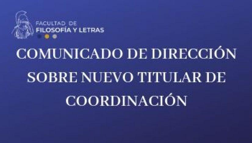 Comunicado de dirección sobre nuevo titular de coordinación